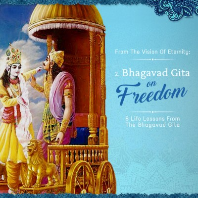 FREEDOM: 8 Life Lessons from the Bhagavad-gita