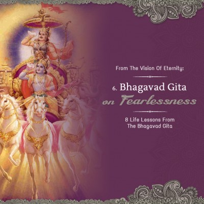 FEARLESSNESS: 8 Life Lessons from the Bhagavad-gita